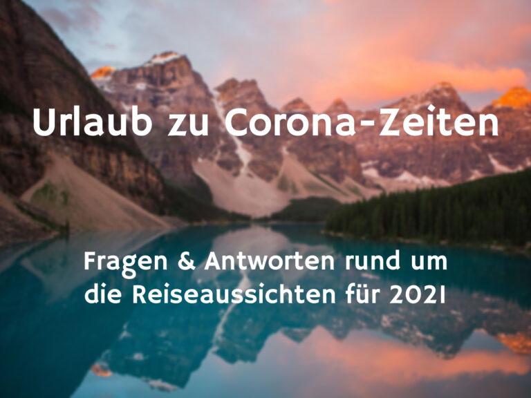 Kanada Reisen 2021 Corona